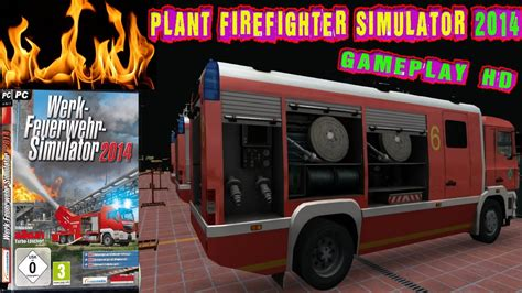 Plant Firefighter Simulator 2014 Gameplay PC HD - YouTube