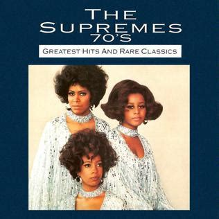 The Supremes ('70s): Greatest Hits and Rare Classics