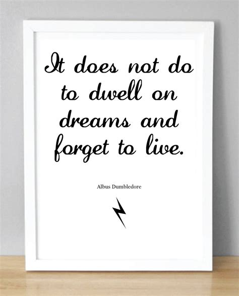 Harry Potter Print with Dumbledore quote 'It does by