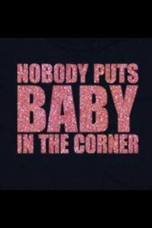 Dirty Dancing Famous Quotes