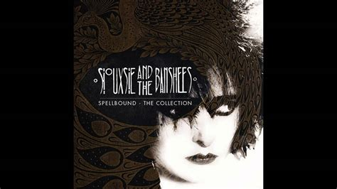 Siouxsie and the Banshees - Spellbound - YouTube
